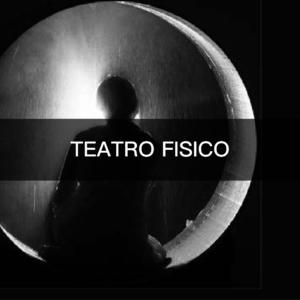 TEATRO FISICO 2