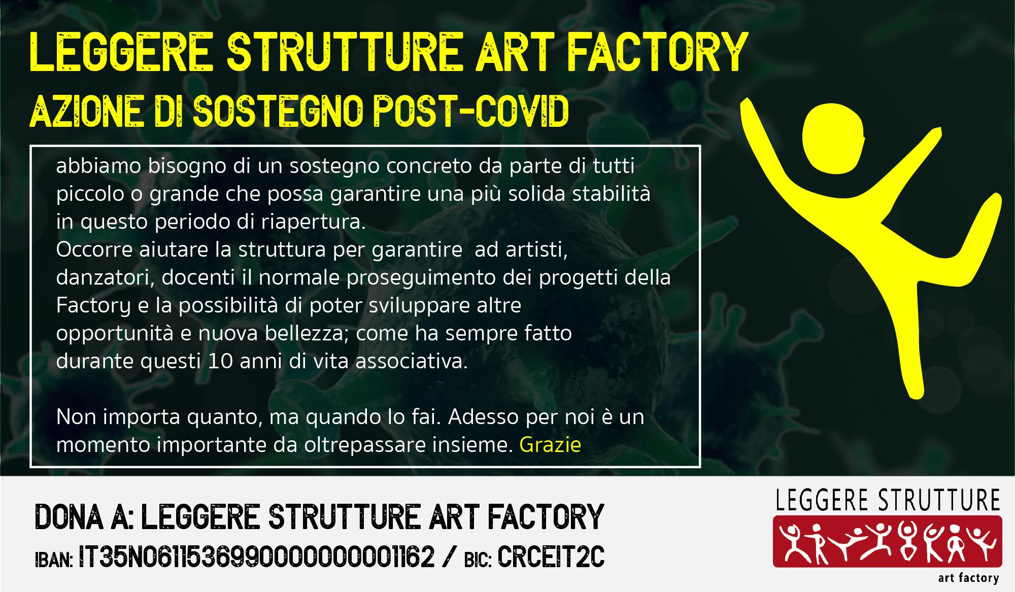 SOSTIENI LA FACTORY - Leggere Strutture - Art Factory